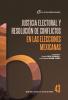 Cubierta para Justicia electoral y resolución de conflictos en las elecciones mexicanas