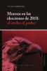 Cubierta para Morena en las elecciones de 2018: el arribo al poder